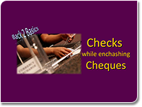 Bank Basics - Checks while enchashing Cheques