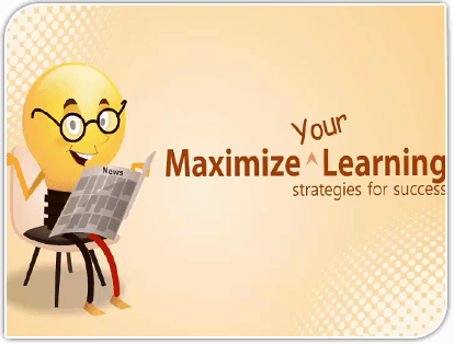 Maximize Your Learning